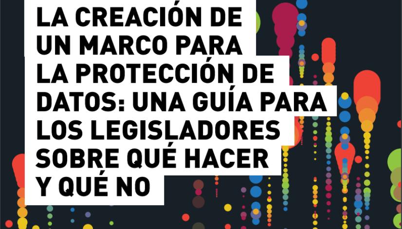 Marco para la protección de datos - guía para los legisladores